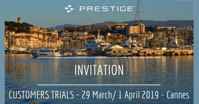Prestige Sea Trials in Cannes